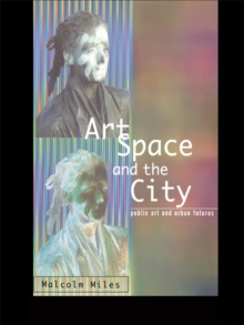 Art, Space and the City, EPUB eBook