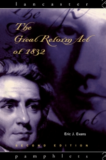 The Great Reform Act of 1832, PDF eBook