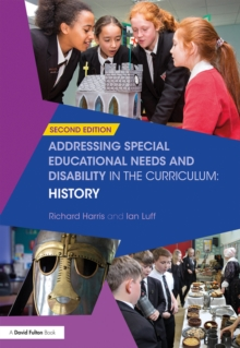Addressing Special Educational Needs and Disability in the Curriculum: History, PDF eBook