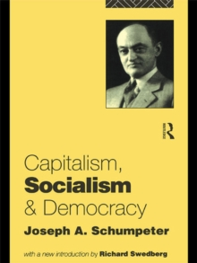Capitalism, Socialism and Democracy, PDF eBook