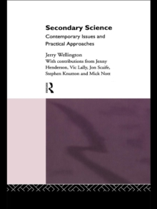 Secondary Science : Contemporary Issues and Practical Approaches, EPUB eBook