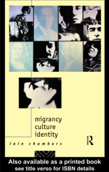 Migrancy, Culture, Identity, PDF eBook