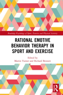 Rational Emotive Behavior Therapy in Sport and Exercise, PDF eBook