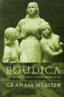 Boudica : The British Revolt Against Rome AD 60, PDF eBook