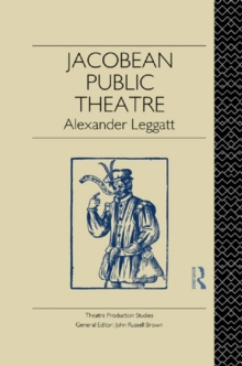 Jacobean Public Theatre, PDF eBook