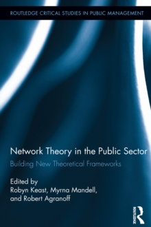 Network Theory in the Public Sector : Building New Theoretical Frameworks, EPUB eBook