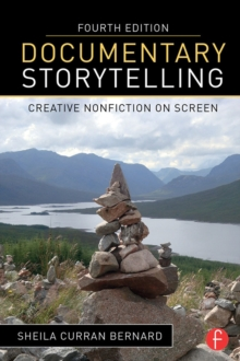 Documentary Storytelling : Creative Nonfiction on Screen, PDF eBook