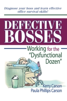 "Defective Bosses : Working for the ""Dysfunctional Dozen"", PDF eBook"