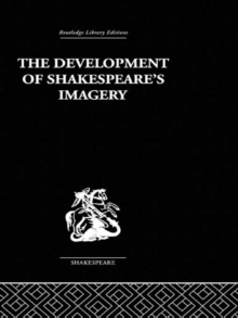 The Development of Shakespeare's Imagery, PDF eBook