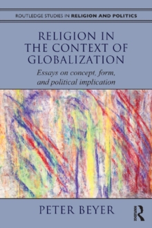 Religion In The Context Of Globalization  Essays On Concept Form  Religion In The Context Of Globalization  Essays On Concept Form And  Political Implication Epub