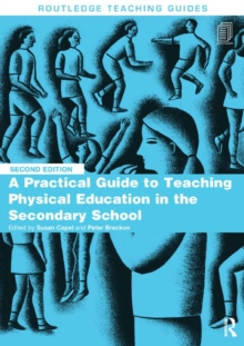 A Practical Guide to Teaching Physical Education in the Secondary School, EPUB eBook