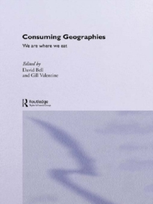 Consuming Geographies : We Are Where We Eat, EPUB eBook