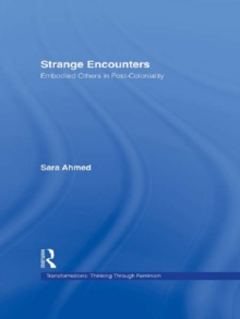 Strange Encounters : Embodied Others in Post-Coloniality, PDF eBook