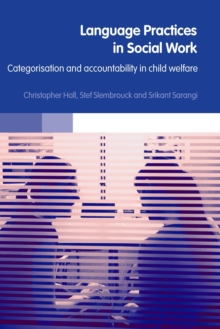 Language Practices in Social Work : Categorisation and Accountability in Child Welfare, EPUB eBook