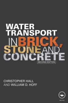 Water Transport in Brick, Stone and Concrete, EPUB eBook