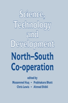 Science, Technology and Development : North-South Co-operation, PDF eBook