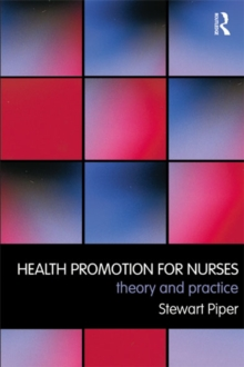 Health Promotion for Nurses : Theory and Practice, EPUB eBook