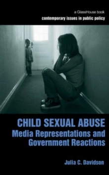 Child Sexual Abuse : Media Representations and Government Reactions, PDF eBook