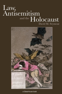 Law, Antisemitism and the Holocaust, EPUB eBook