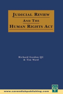 Judicial Review & the Human Rights Act, PDF eBook