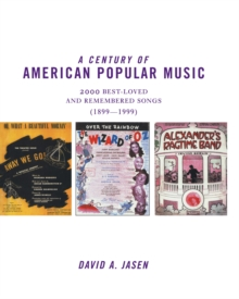 A Century of American Popular Music, PDF eBook