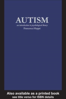 Autism : An Introduction to Psychological Theory, PDF eBook