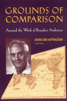 Grounds of Comparison : Around the Work of Benedict Anderson, PDF eBook