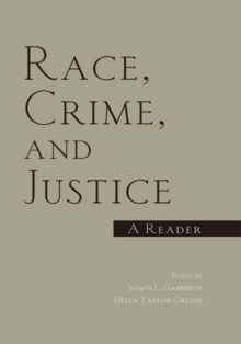 Race, Crime, and Justice : A Reader, EPUB eBook