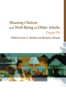 Housing Choices and Well-Being of Older Adults : Proper Fit, PDF eBook
