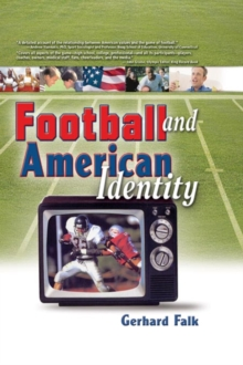 Football and American Identity, PDF eBook