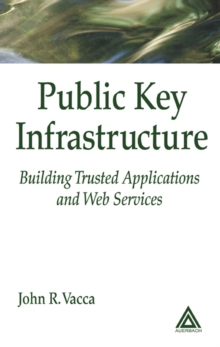 Public Key Infrastructure : Building Trusted Applications and Web Services, EPUB eBook