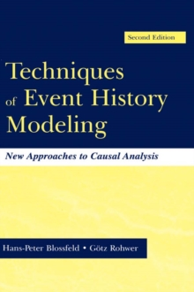 Techniques of Event History Modeling : New Approaches to Casual Analysis, PDF eBook