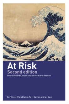 At Risk : Natural Hazards, People's Vulnerability and Disasters, PDF eBook