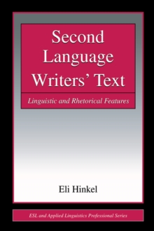 Second Language Writers' Text : Linguistic and Rhetorical Features, EPUB eBook