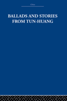Ballads and Stories from Tun-huang, EPUB eBook