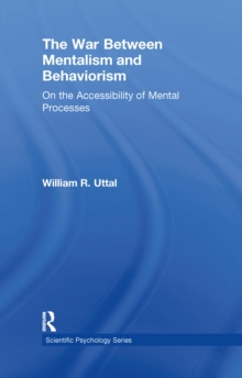 The War Between Mentalism and Behaviorism : On the Accessibility of Mental Processes, EPUB eBook