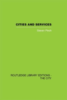 Cities and Services : The geography of collective consumption, PDF eBook