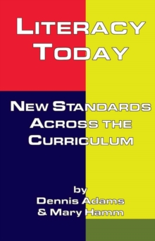 Literacy Today : New Standards Across the Curriculum, PDF eBook