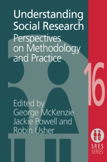 Understanding Social Research : Perspectives on Methodology and Practice, EPUB eBook