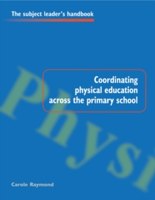 Coordinating Physical Education Across the Primary School, PDF eBook