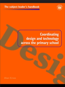Coordinating Design and Technology Across the Primary School, EPUB eBook