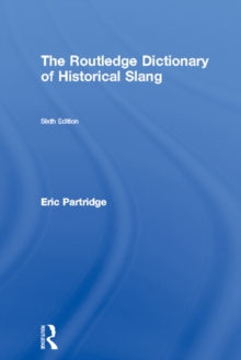 The Routledge Dictionary of Historical Slang, PDF eBook