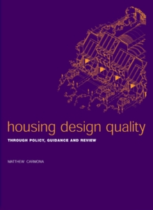 Housing Design Quality : Through Policy, Guidance and Review, EPUB eBook