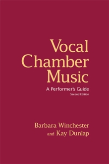 Vocal Chamber Music : A Performer's Guide, EPUB eBook