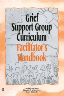 Grief Support Group Curriculum : Facilitator's Handbook, PDF eBook