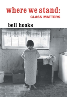 Where We Stand : Class Matters, EPUB eBook