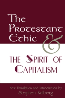 The Protestant Ethic and the Spirit of Capitalism, PDF eBook