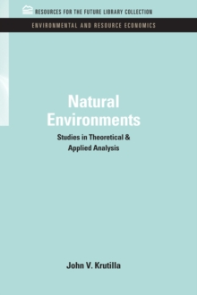 Natural Environments : Studies in Theoretical & Applied Analysis, PDF eBook