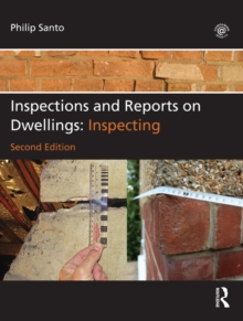 Inspections and Reports on Dwellings : Inspecting, PDF eBook