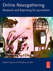 Online Newsgathering: Research and Reporting for Journalism, PDF eBook